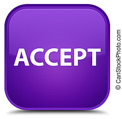 Accept special purple square button