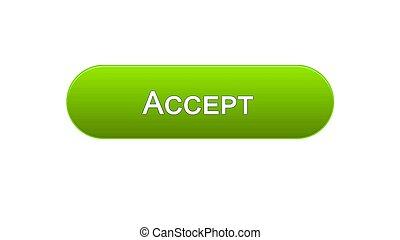 Accept web interface button green color, internet site design, online service