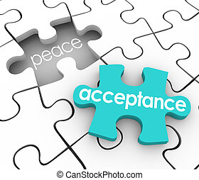 Acceptance word on a 3d blue puzzle piece and a hole with the word Peace to illustrate the inner satisfaction and harmony you feel by admitting or accepting a shortcoming or fault