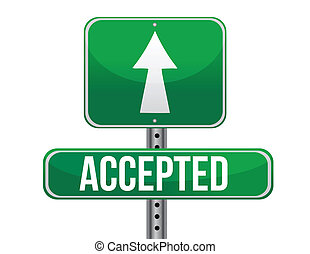 accepted road sign illustration design over a white ...