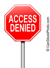 Illustration depicting a sign with an access denied concept.