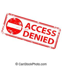 "Access Denied Stamp - Rubber stamp illustration showing ""..."