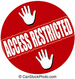 Access restricted - Stamp with text access restricted inside...