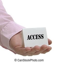Access - Sign Series - Business man holding access sign on...
