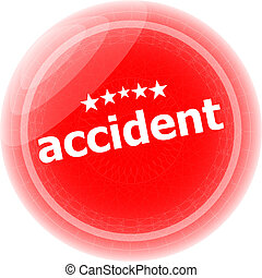 accident red stickers on white, icon button