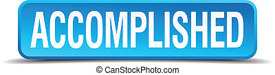 accomplished blue 3d realistic square isolated button