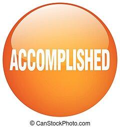 accomplished orange round gel isolated push button