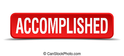 accomplished red three-dimensional square button isolated on white background