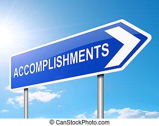 Accomplishments sign concept.