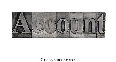 account in metal type