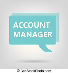 account manager written on speech bubble