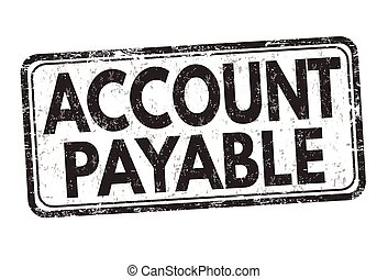 Account payable sign or stamp on white background, vector illustration