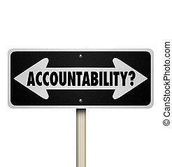 Accountability Two Way Road Sign Who is Responsible Question...
