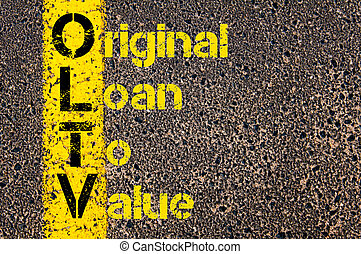 Accounting Business Acronym OLTV Original Loan To Value