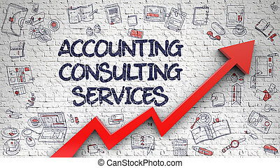 Accounting Consulting Services Drawn on White Brickwall.