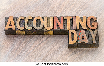 Accounting Day word abstract in wood type
