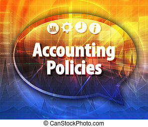 Accounting Policies Business term speech bubble illustration