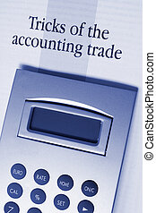 Accounting Tricks - Tricks of the accounting trade