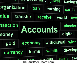 Accounts Accounting Means Balancing The Books And Accountant