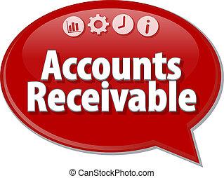 Speech bubble dialog illustration of business term saying Accounts Receivable