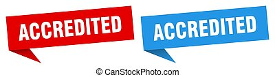 accredited banner. accredited speech bubble label set. accredited sign