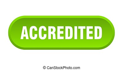 accredited button. accredited rounded green sign. accredited