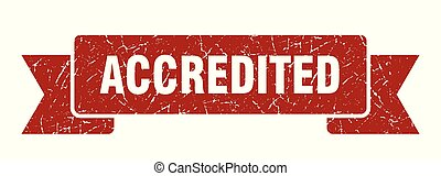 accredited grunge ribbon. accredited sign. accredited banner