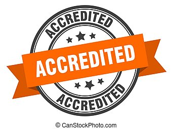 accredited label. accredited orange band sign. accredited