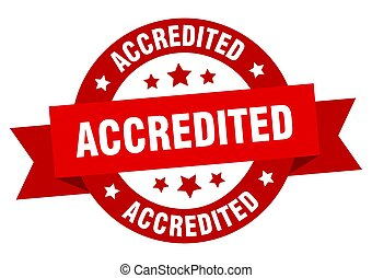 accredited ribbon. accredited round red sign. accredited