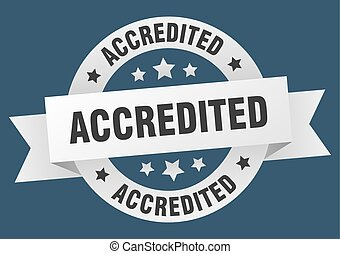 accredited ribbon. accredited round white sign. accredited