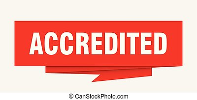 accredited sign. accredited paper origami speech bubble. accredited tag. accredited banner
