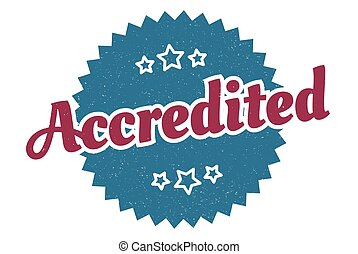 accredited sign. accredited round vintage retro label. accredited
