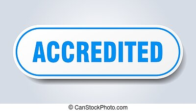 accredited sign. accredited rounded blue sticker. accredited