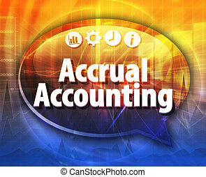 Accrual accounting Business term speech bubble illustration