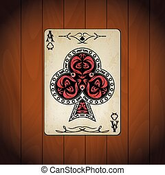 Ace of clubs poker cards old look varnished wood background.