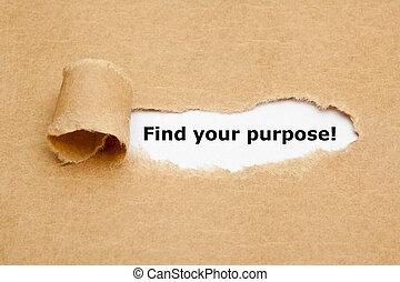 achar, seu, propósito, papel rasgado