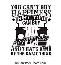 achat, mais, boisson non-alcoolisée, bonheur, bon, chose, ...