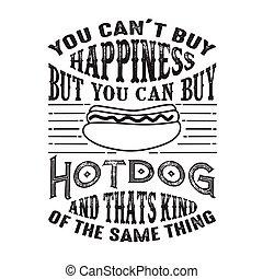 achat, mais, bon, chose, hot-dog, t, espèce, boîte, bonheur...
