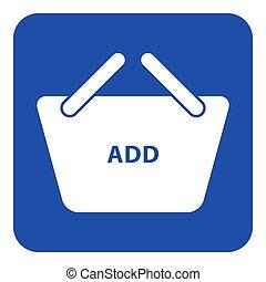 achats, bleu, -, signe, ajouter, panier, blanc, icône