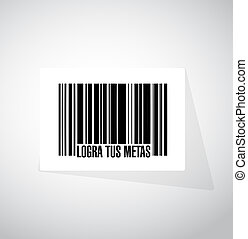 achieve your goals barcode sign in Spanish.
