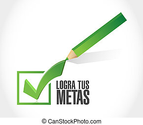 achieve your goals check mark sign in Spanish.
