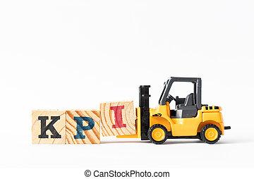 achtergrond, compleet, witte , houden, vorkheftruck, brief, indicator), blok, klee, woord, (abbreviation, speelbal, hout, opvoering, kpi