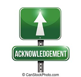 acknowledgement road sign illustrations design over white
