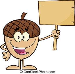 Acorn Holding A Wooden Board - Smiling Acorn Cartoon Mascot...