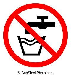 acqua, non, segno, eps.10, simbolo, illustrazione, isolare, vettore, bere, fondo, bianco