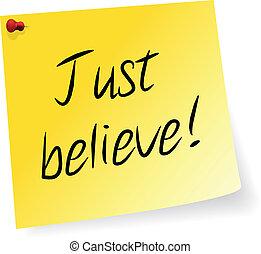 acreditar, apenas