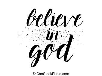 acreditar, em, deus, inscription., cartão cumprimento, com, calligraphy., mão, desenhado, design., preto, white.