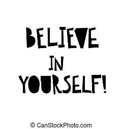 acreditar, em, você mesmo, card., inspirational, e, motivational, quote., modernos, escova, lettering.