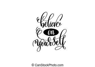 acreditar, em, você mesmo, mão, lettering, positivo, citação