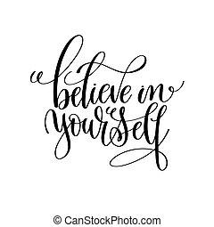 acreditar, em, você mesmo, preto branco, modernos, escova, caligrafia